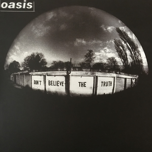 OASIS - Don't Believe The Truth