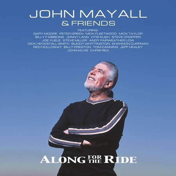JOHN MAYALL & FRIENDS - Along For The Ride - 2LP+CD