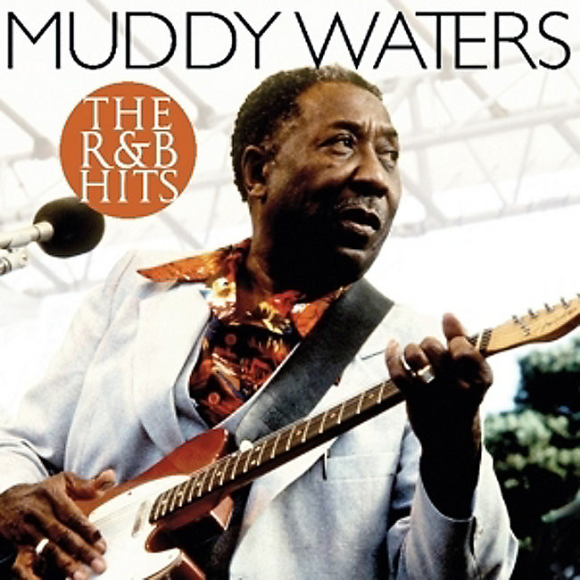 MUDDY WATERS - The R & B Hits