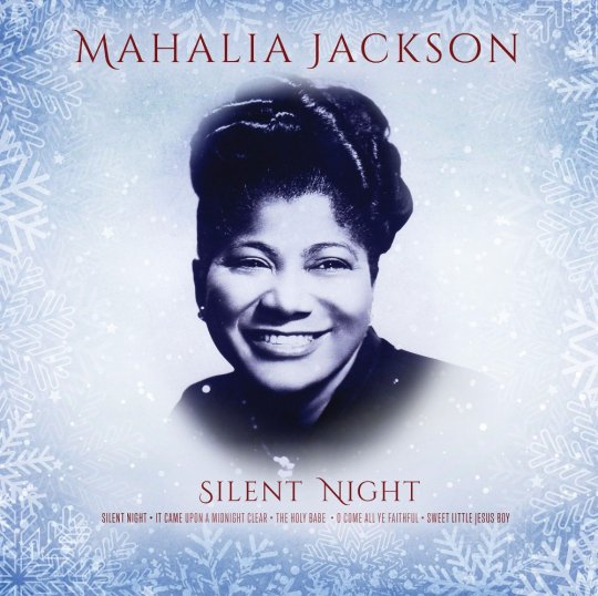 Mahalia Jackson Silent Night